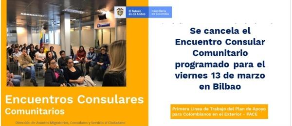 Se cancela el Encuentro Consular Comunitario programado para el viernes 13 de marzo